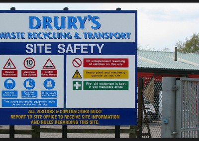 Health and safety site sign for Drury's Waste Recycling and Transport, aluminium panel on three posts with vinyl print